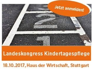 Landeskongress Kindertagespflege 2017 Beruf(ung) Kindertagespflege – Wege der Professionalisierung