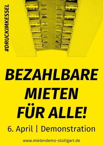Demonstration gegen den Mietenwahnsinn am Samstag, den 6.4.2019 in Stuttgart