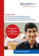 """Handreichung """"Der Zugang zur Berufsausbildung und zu den Leistungen der Ausbildungsförderung für junge Flüchlinge und junge Neuzugewanderte"""""""