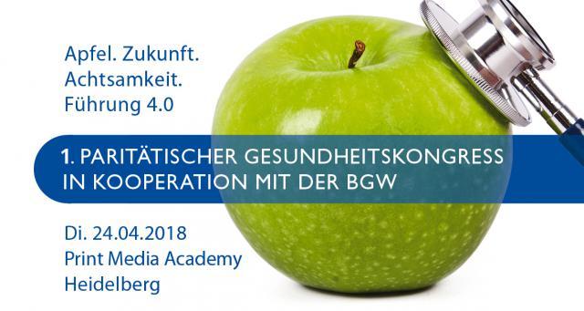Gesundheitskongress am 24. April 2018 in Heidelberg: Apfel. Zukunft. Achtsamkeit. Führung 4.0