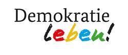 """Förderaufrufe neue Programmphase """"Demokratie leben""""- jetzt veröffentlicht"""